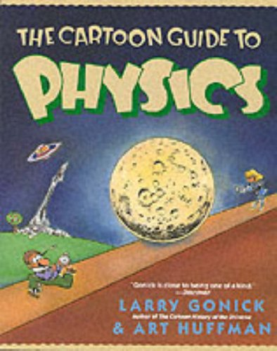 The Cartoon Guide to Physics 9780062731005