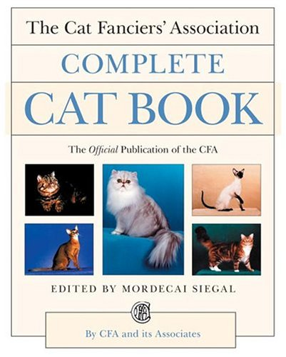 The Cat Fanciers' Association Complete Cat Book 9780062702333