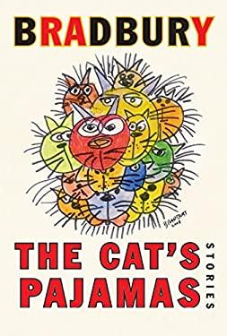 The Cat's Pajamas: Stories