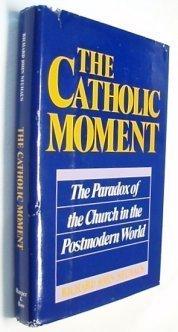 The Catholic Moment