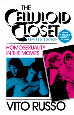 The Celluloid Closet: Homosexuality in the Movies 9780060961329