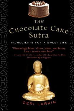The Chocolate Cake Sutra