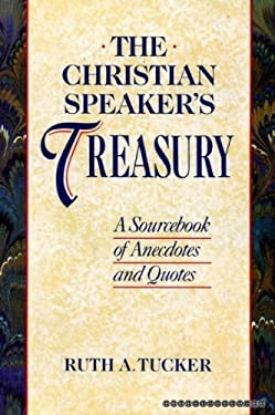 The Christian Speaker's Treasury