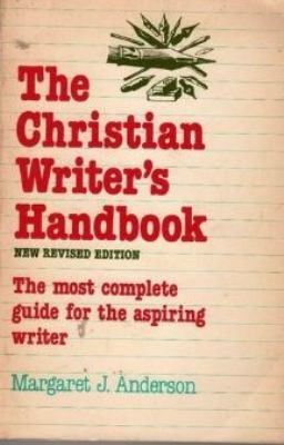 The Christian Writer's Handbook