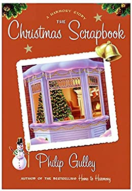 The Christmas Scrapbook: A Harmony Story [With Harmony Scrapbook Stickers]