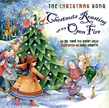 The Christmas Song: Chestnuts Roasting on an Open Fire 9780060722265