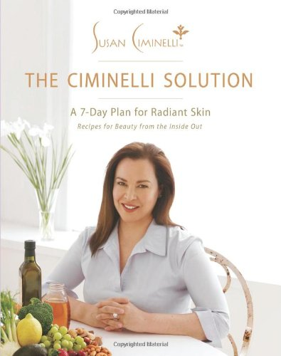 The Ciminelli Solution: A 7-Day Plan for Radiant Skin
