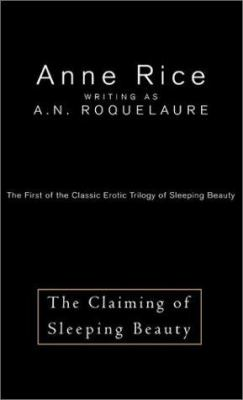 The Claiming of Sleeping Beauty: The Claiming of Sleeping Beauty