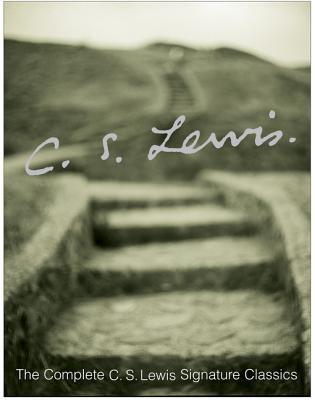The Complete C.S. Lewis Signature Classics 9780060506087