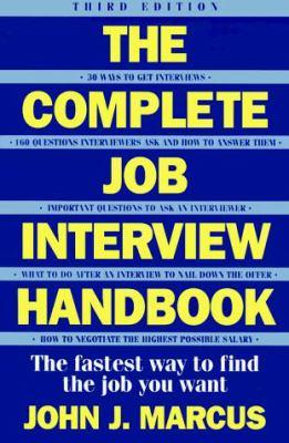 The Complete Job Interview Handbook
