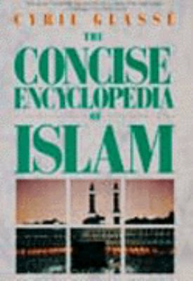 The Concise Encyclopedia of Islam