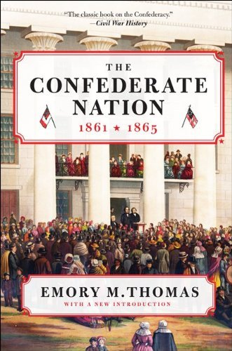 The Confederate Nation: 1861-1865 9780062061027