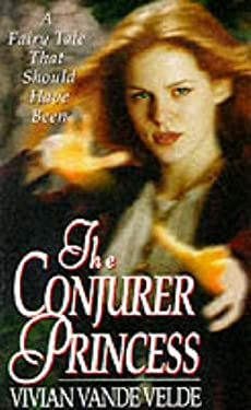 The Conjurer Princess 9780061057045
