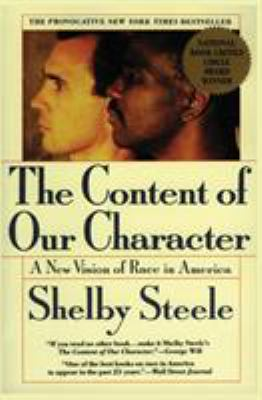 The Content of Our Character: A New Vision of Race in America 9780060974152