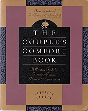 The Couple's Comfort Book: Creative Guide for Renewing Passion, Pleasure, and Commitment, a