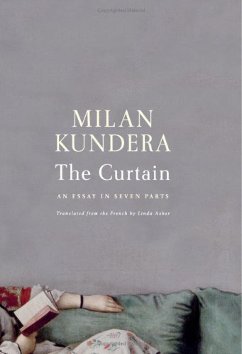 The Curtain: An Essay in Seven Parts