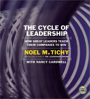 The Cycle of Leadership: The Cycle of Leadership 9780060092627