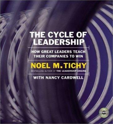 The Cycle of Leadership: The Cycle of Leadership