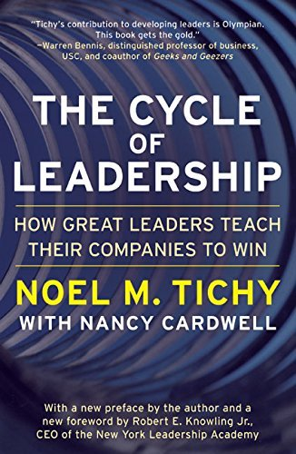 The Cycle of Leadership: How Great Leaders Teach Their Companies to Win 9780066620572