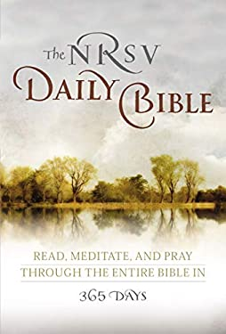 The Daily Contemplative Bible NRSV: Read, Meditate, and Pray the Whole Bible in a Year 9780062008466