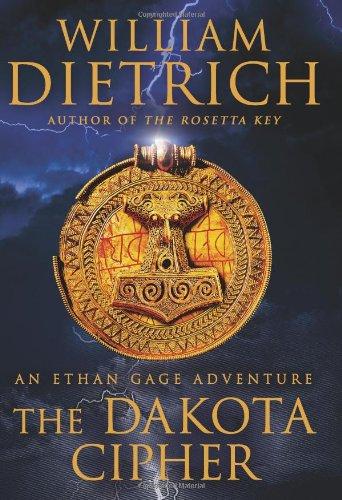 The Dakota Cipher: An Ethan Gage Adventure 9780061568008