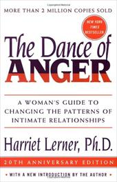 The Dance of Anger: A Woman's Guide to Changing the Patterns of Intimate Relationships 179874