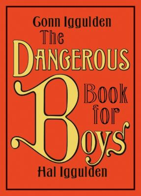 The Dangerous Book for Boys 9780061243585