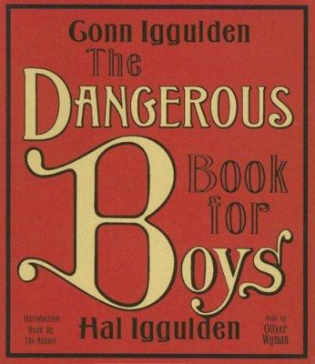 The Dangerous Book for Boys 9780061469107