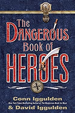 The Dangerous Book of Heroes 9780061928246