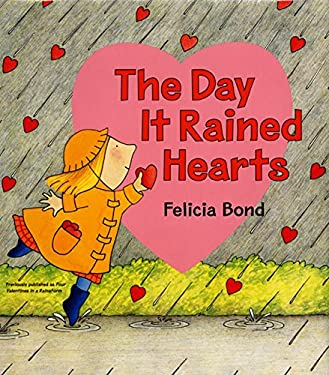 The Day It Rained Hearts [With Valentine Stickers]