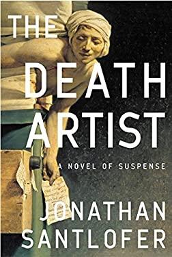 The Death Artist: A Novel of Suspense