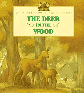 The Deer in the Wood: Adapted from the Little House Books by Laura Ingalls Wilder