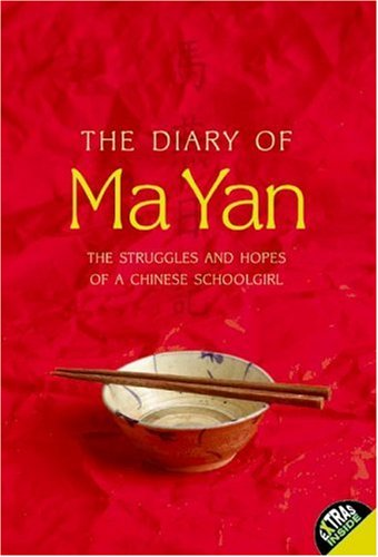 The Diary of Ma Yan: The Struggles and Hopes of a Chinese Schoolgirl 9780060764982
