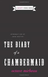 The Diary of a Chambermaid: A Naughty French Novel 198348