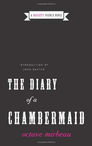 The Diary of a Chambermaid: A Naughty French Novel