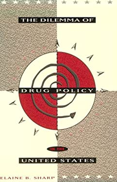 The Dilemma of Drug Policy in the United States