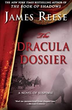 The Dracula Dossier: A Novel of Suspense