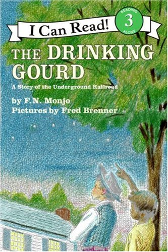 The Drinking Gourd: A Story of the Underground Railroad 9780064440424