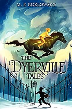 The Dyerville Tales