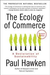 The Ecology of Commerce: A Declaration of Sustainability