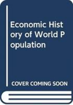 The Economic History of World Population