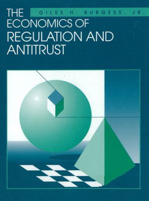 The Economics of Regulation and Antitrust