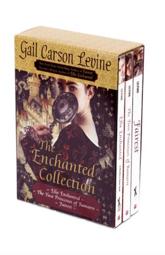 The Enchanted Collection: Ella Enchanted/The Two Princesses of Bamarre/Fairest 9780061431005