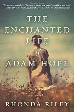 The Enchanted Life of Adam Hope 9780062099440