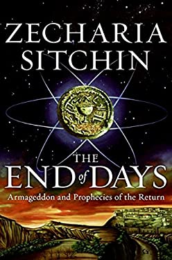 The End of Days: Armageddon and Prophecies of the Return 9780061238239