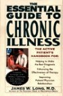 The Essential Guide to Chronic Illness: The Active Patient's Handbook For: (See Reading Line)
