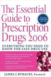 The Essential Guide to Prescription Drugs: Everything You Need to Know for Safe Drug Use