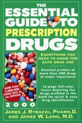 The Essential Guide to Prescription Drugs