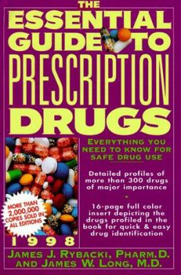 The Essential Guide to Prescription Drugs