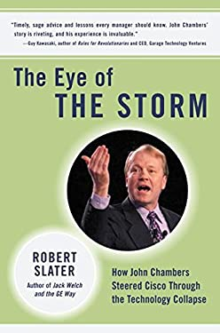 The Eye of the Storm: How John Chambers Steered Cisco Through the Technology Collapse